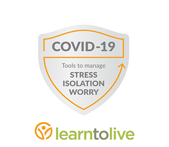 Learn to Live is offering its COVID-19 resources for free to the public during the ongoing pandemic